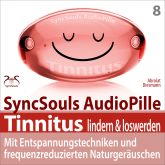 Tinnitus lindern & loswerden (SyncSouls Audiopille)