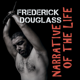 Frederick Douglass - Narrative of the Life