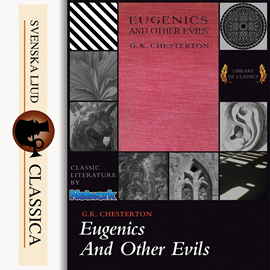 Hörbuch Eugenics and Other Evils  - Autor G. K Chesterton   - gelesen von Ray Clare
