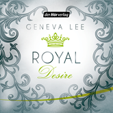 Royal Desire (Die Royals-Saga 2)