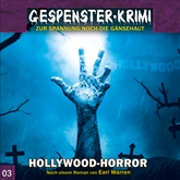 Hollywood-Horror (Gespenster-Krimi 3)