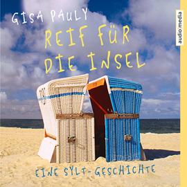 Reif Für Die Insel Hörbuch Download Audioteka
