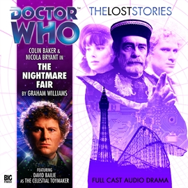 Hörbuch The Lost Stories, Series 1.1: The Nightmare Fair  - Autor Graham Williams;adapted by John Ainsworth   - gelesen von Schauspielergruppe