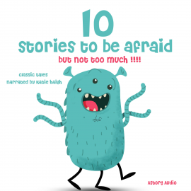 Hörbuch 10 stories to be afraid, but not too much!  - Autor Grimm   - gelesen von Katie Haigh
