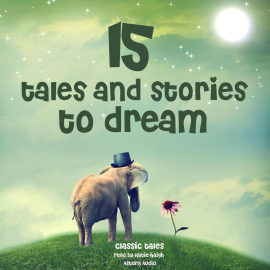 Hörbuch 15 tales and stories to dream  - Autor Grimm   - gelesen von Katie Haigh