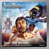Spur des Molkex (Perry Rhodan Silber Edition 79)
