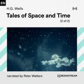 Tales of Space and Time (2 of 2)
