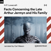 Facts Concerning the Late Arthur Jermyn and His Family