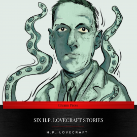 Hörbuch Six H.P. Lovecraft Stories  - Autor H.P Lovecraft   - gelesen von Daniel Duffy