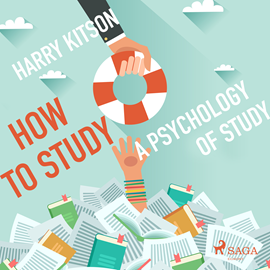 Hörbuch How to Study - A Psychology of Study  - Autor Harry Kitson   - gelesen von Paul Simpson