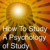 How to Study A Psychology Of Study