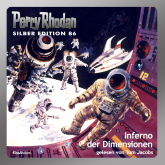 Inferno der Dimensionen (Perry Rhodan Silber Edition 86)