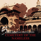 The Sigmund Freud Files, Episode 5: Cemetery of the Nameless