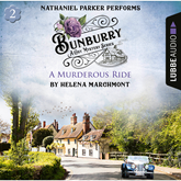 A Murderous Ride (Bunburry A Cosy Mystery Series 2)