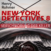 Verschwörung der Killer - New York Detectives 8