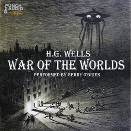 Hörbuch War of the Worlds  - Autor H.G. Wells.   - gelesen von Gerry O'Brien