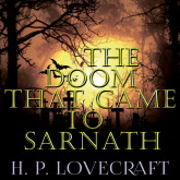 The Doom that Came to Sarnath (Howard Phillips Lovecraft)