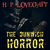 The Dunwich Horror (Howard Phillips Lovecraft)