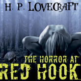 The Horror at Red Hook (Howard Phillips Lovecraft)