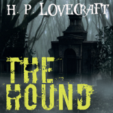 The Hound (Howard Phillips Lovecraft)