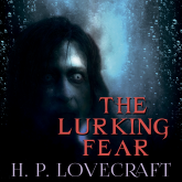 The Lurking Fear (Howard Phillips Lovecraft)