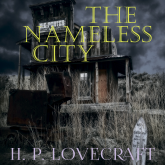 The Nameless City (Howard Phillips Lovecraft)