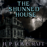 The Shunned House (Howard Phillips Lovecraft)