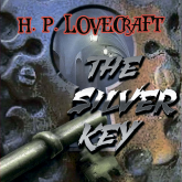 The Silver Key (Howard Phillips Lovecraft)