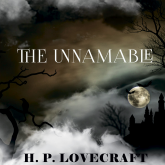 The Unnamable (Howard Phillips Lovecraft)