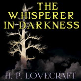 The Whisperer in Darkness (Howard Phillips Lovecraft)