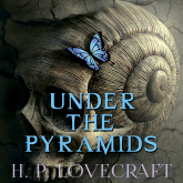 Under the Pyramids (Howard Phillips Lovecraft)