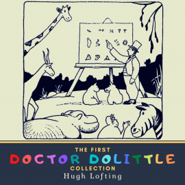 Hörbuch The First Doctor Dolittle Collection  - Autor Hugh Lofting   - gelesen von Schauspielergruppe