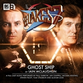 Blake's 7 - The Classic Adventures 2.4: Ghost Ship