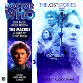 The Lost Stories, Series 1.8: The Macros