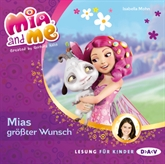 Mias größter Wunsch (Mia and me 2)