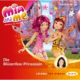 Die Blütenfest-Prinzessin (Mia and me 9)