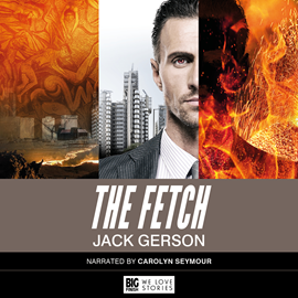 Hörbuch The Fetch  - Autor Jack Gerson   - gelesen von Carolyn Seymour