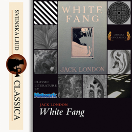 Hörbuch White Fang  - Autor Jack London   - gelesen von Mark F Smith