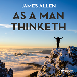 Hörbuch As a Man Thinketh  - Autor James Allen.   - gelesen von Paul Darn