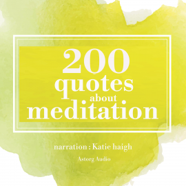 Hörbuch 200 quotes for meditation  - Autor James Gardner   - gelesen von Katie Haigh
