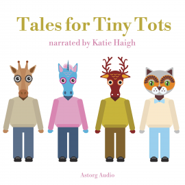 Hörbuch Tales for Tiny Tots  - Autor James Gardner   - gelesen von Katie Haigh