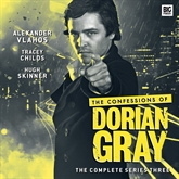 The Confessions of Dorian Gray - The complete series three