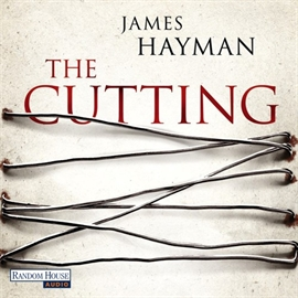 Hörbuch The Cutting  - Autor James Hayman   - gelesen von Erich Räuker