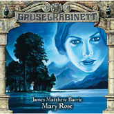 Mary Rose (Gruselkabinett 91)