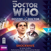 Destiny of the Doctor, Series 1.7: Shockwave