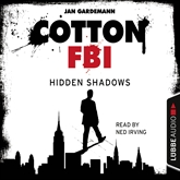 Cotton FBI: NYC Crime Series, Episode 3: Hidden Shadows