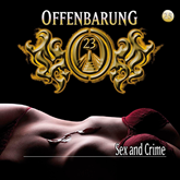 Sex and Crime (Offenbarung 23 Folge 25)