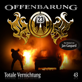 Totale Vernichtung (Offenbarung 23 Folge 43)