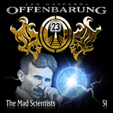 The Mad Scientists (Offenbarung 23 Folge 51)