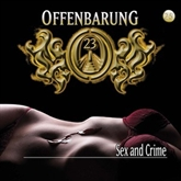 Sex and Crime (Offenbarung 23, Folge 25)